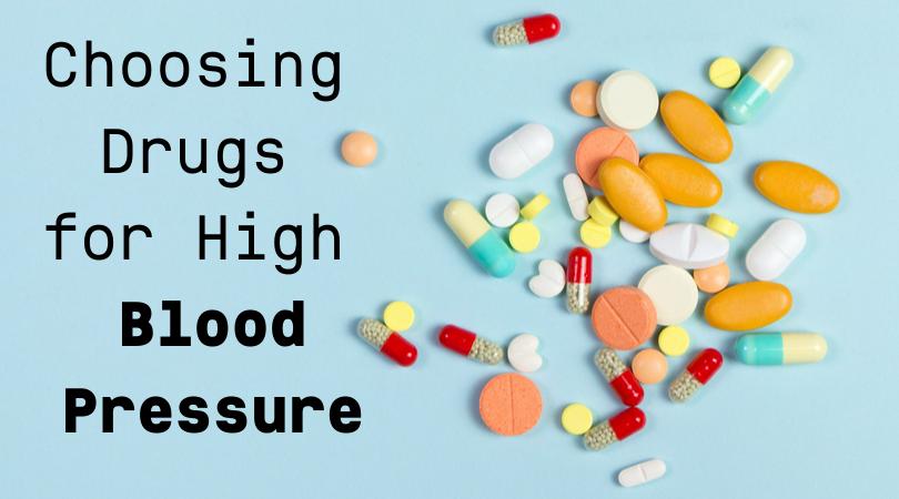 Choosing Drugs for High Blood Pressure
