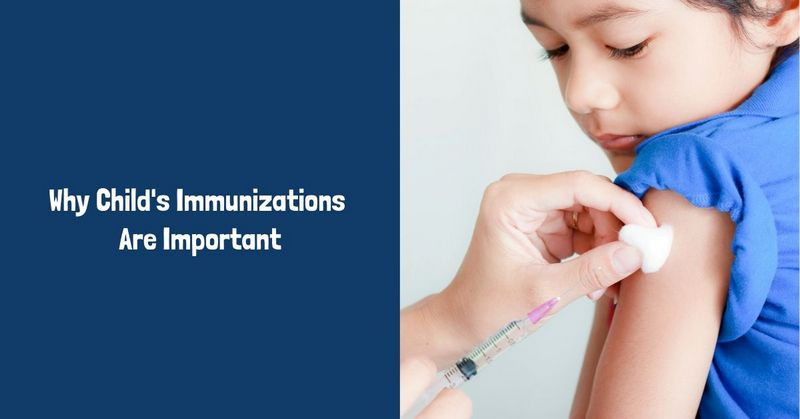 Why Child's Immunizations Are Important